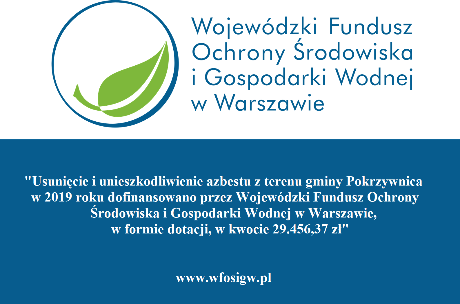 Dotacja z WFOSiGW na usunięcie i unieszkodliwienie azbestu z terenu gminy Pokrzywnica w 2019 roku